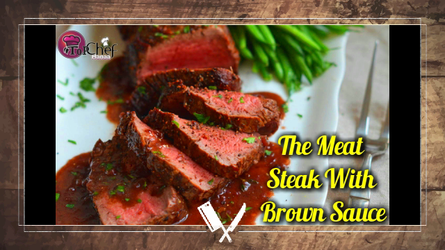 The Meat Steak With Brown Sauce