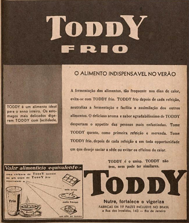 Anúncio veiculado em 1943 promovia o consumo do achocolatado Toddy