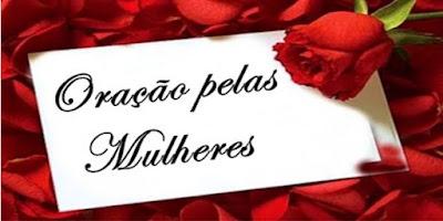 imagem com rosas com frase: oração pelas mulheres