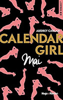 http://lesreinesdelanuit.blogspot.fr/2017/05/calendar-girl-mai-d-audrey-carlan.html