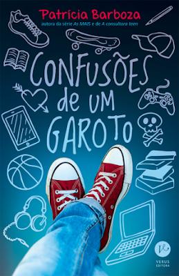 [Lançamento] Confusões de um garoto | Patricia Barboza @verus_editora