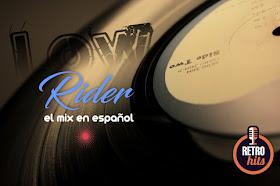Low Rider - El Mix Retro en Español - DJ Lito Martz