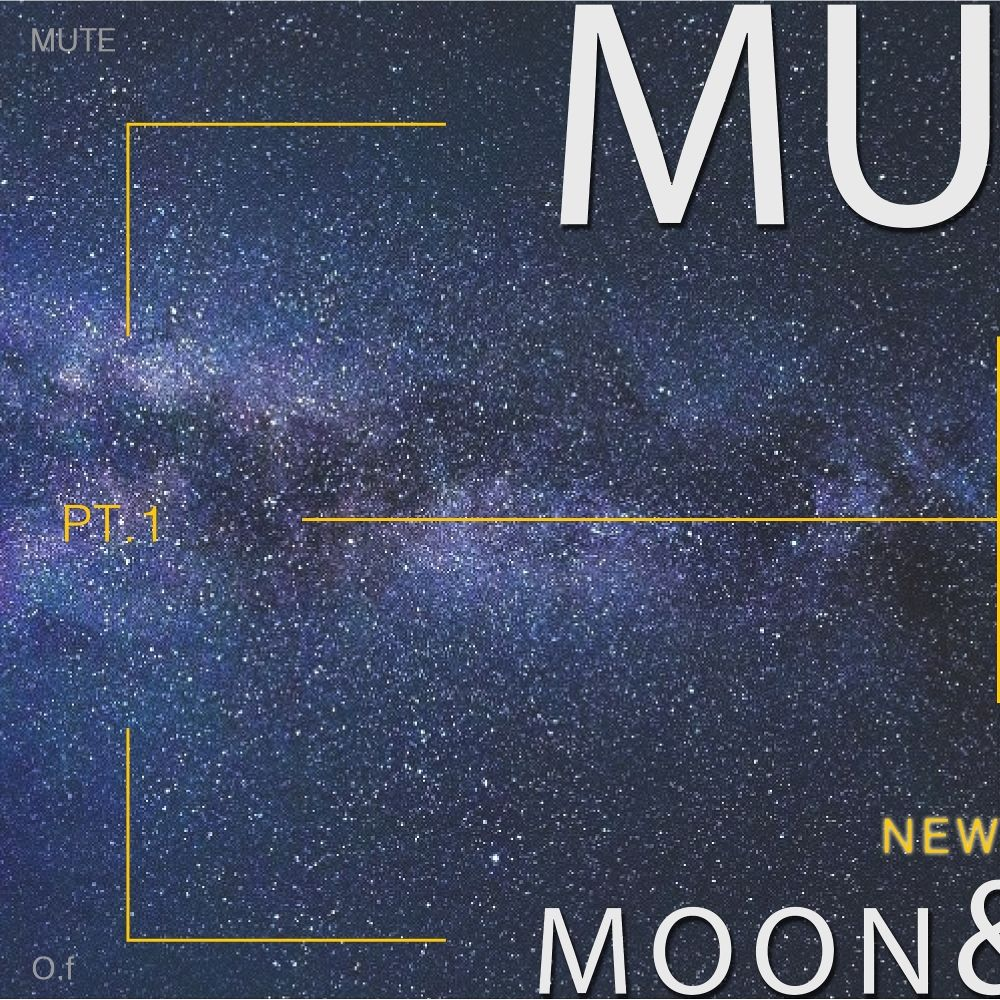 MuTe – Moon & Star: Part 1 – EP