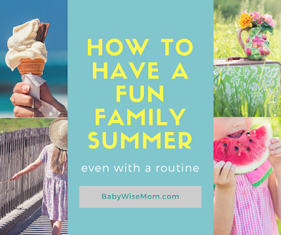 How to Have a Fun Family Summer Even With a Routine
