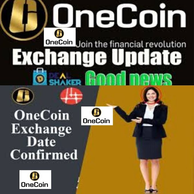 GOOD NEWS ONECOIN EXCHANGE DATE CONFORMED DR RUJA