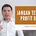 Video Youtube 5 | Jangan Tertarik Profit Besar