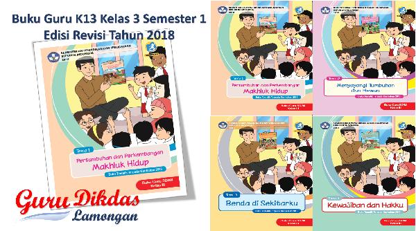 Buku Guru K13 Kelas 3 Semester 1 Edisi Revisi Tahun 2018