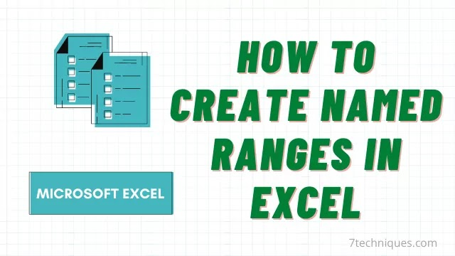 A Detailed Guide On Named Range In Microsoft Excel