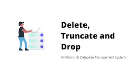 Difference between Delete, Truncate and DROP