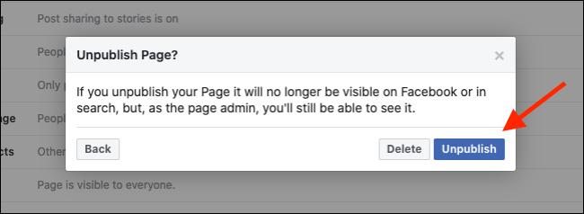 انقر فوق إلغاء النشر لإخفاء صفحة Facebook الخاصة بك