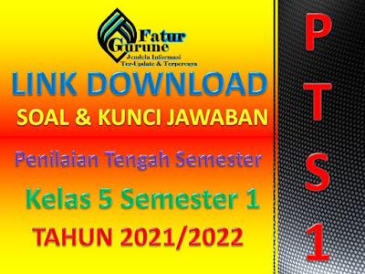 Download Soal dan Kunci Jawaban PTS K13 Kelas 5 SD/MI Semester 1 Tematik 1,2,3,4 dan 5 tahun pelajaran 2021/2022