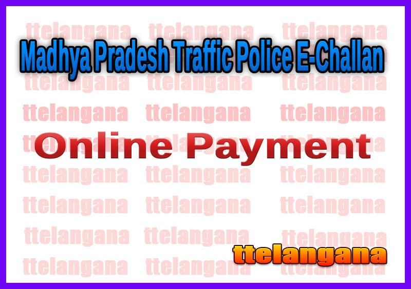 Madhya Pradesh Traffic Police E-Challan Status Check and Online Payment