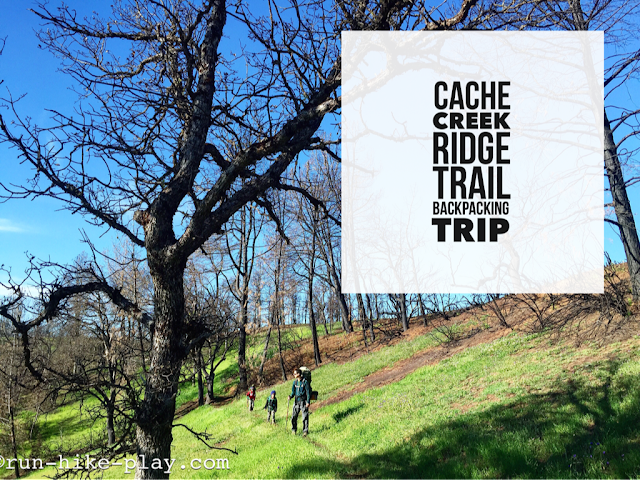 Cache Creek Ridge Trail Backpacking Trip