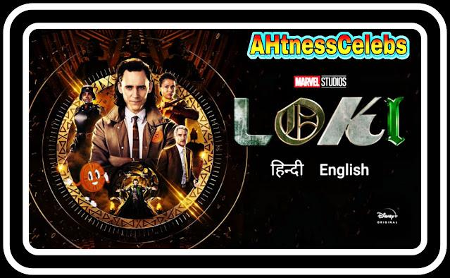 Loki (Season 1)  Disney+ Series Dual Audio {Hindi-English}