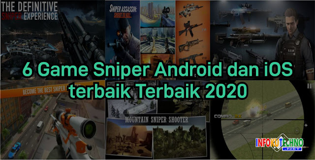 6 Game Sniper Android dan iOS terbaik Terbaik 2020