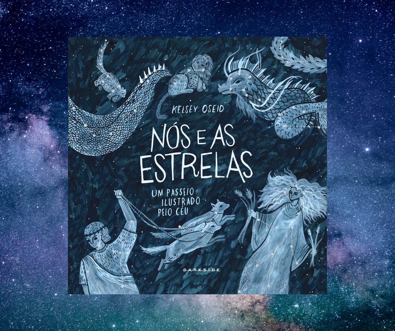 Resenha: Nós e as estrelas, de Kelsey Oseid
