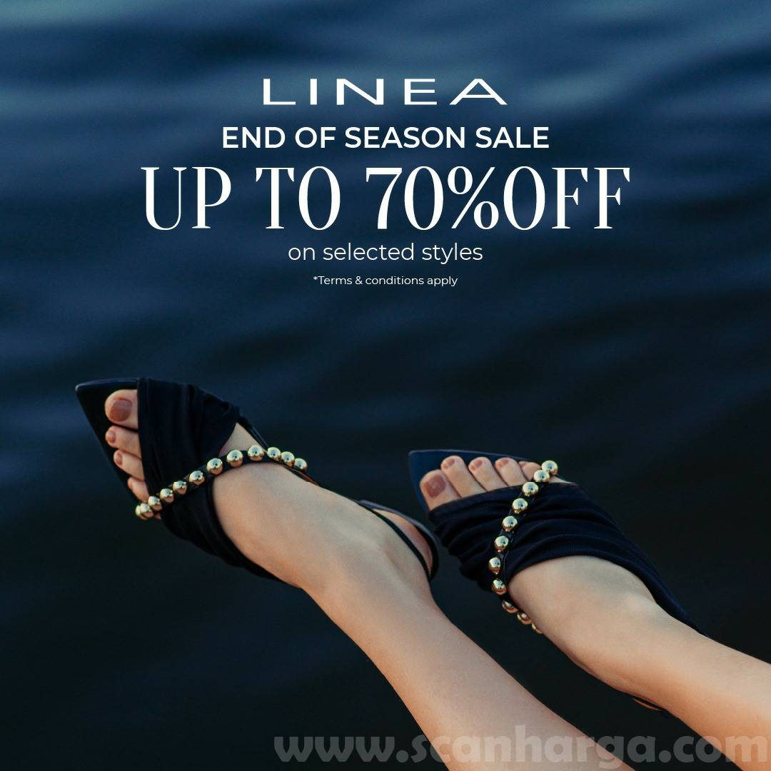 LINEA Promo End Of Season Sale Up to 70% on Selected Styles