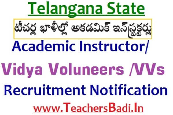 TS Academic Instructors,Vidya Volunteers,Recruitment Notification