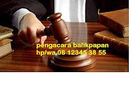 Istilah Dalam Persidangan 08123453855 oleh Pengacara Perceraian Pidana Perdata di Balikpapan Samarinda