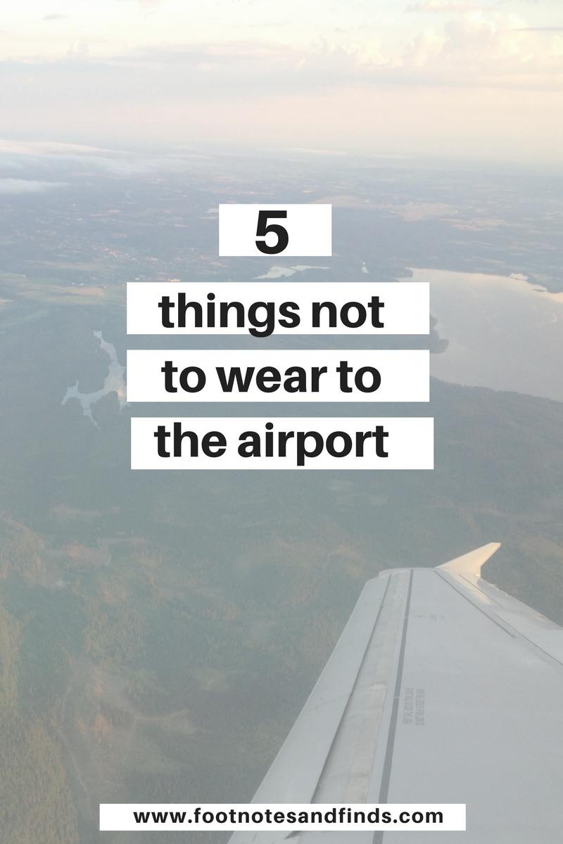 5 things not to wear to the airport