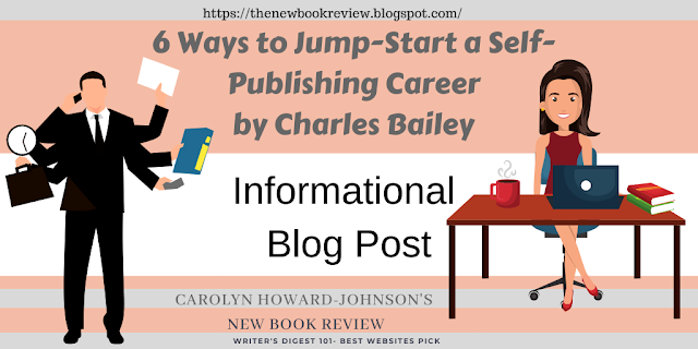 Six Ways to Jump-Start a Self-Publishing Career