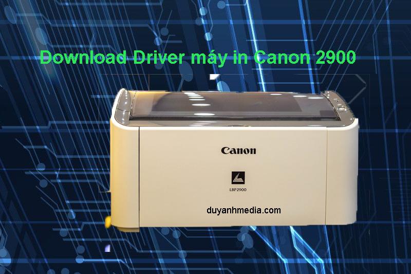 Download Driver máy in Canon LBP 2900/2900B mới nhất