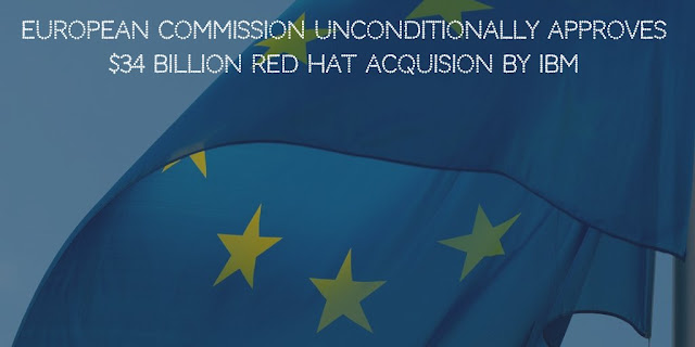 European Commission unconditionally approves $34 Billion Red Hat Acquision by IBM