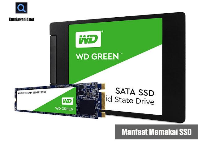 Manfaat Memakai SSD
