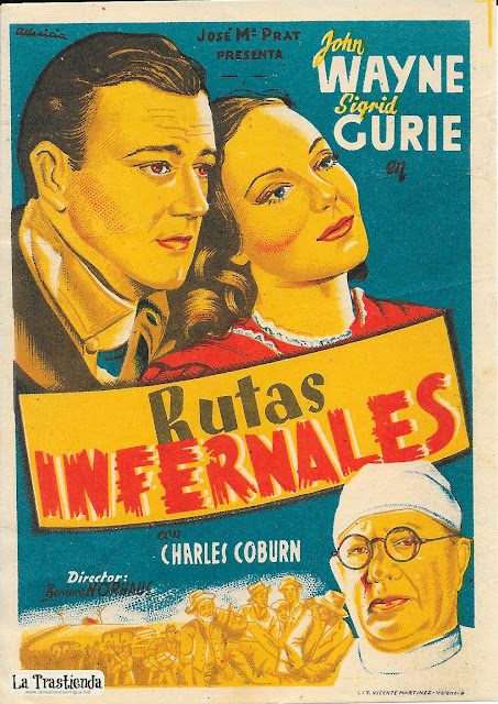 Rutas Infernales - Programa de Cine - John Wayne -Sigrid Gurie