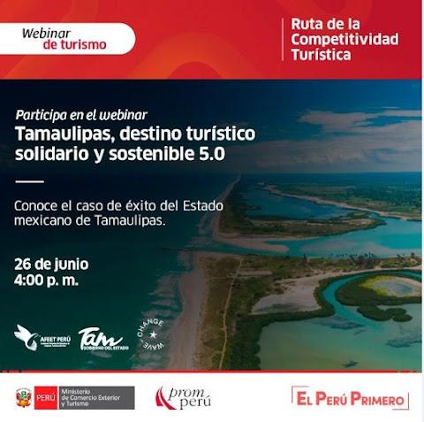 RUTA DE LA COMPETITIVIDAD TURISTICA: TAMAULIPAS, DESTINO TURISTICO SOLIDARIO Y SOSTENIBLE 5.0