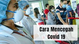 Cara Mencegah Covid 19