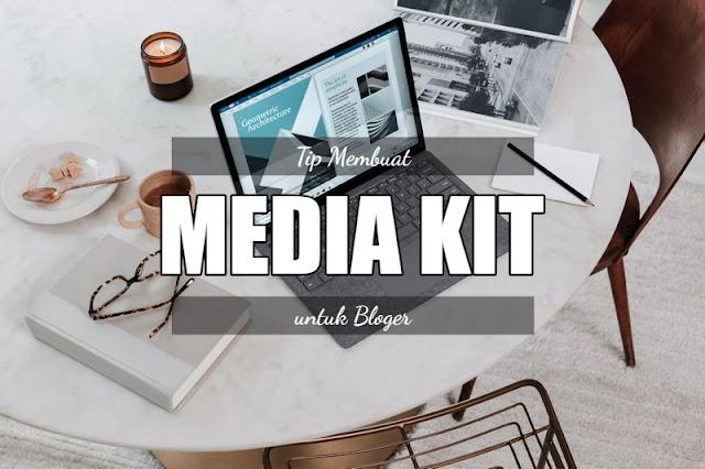 Tip Membuat Media Kit untuk Bloger