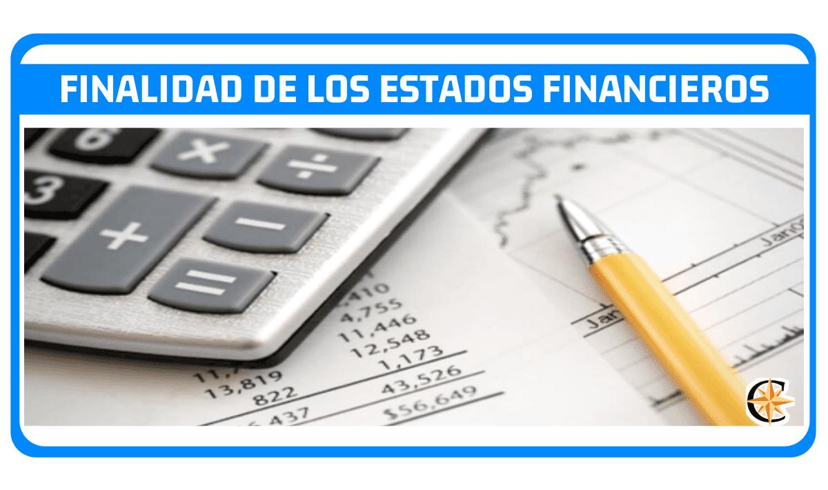 Objetivo o Finalidad de los Estados Financieros