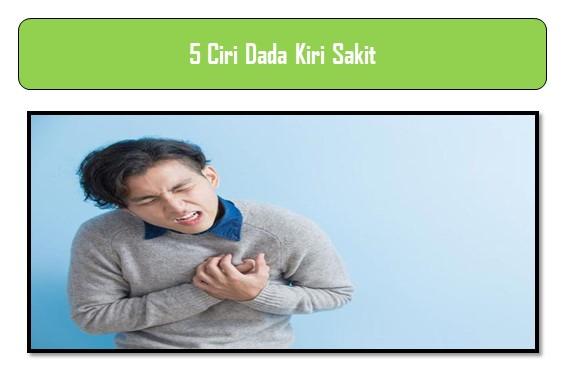 5 Ciri Dada Kiri Sakit