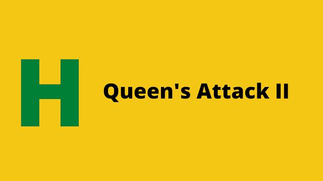 HackerRank Queen's Attack II problem solution