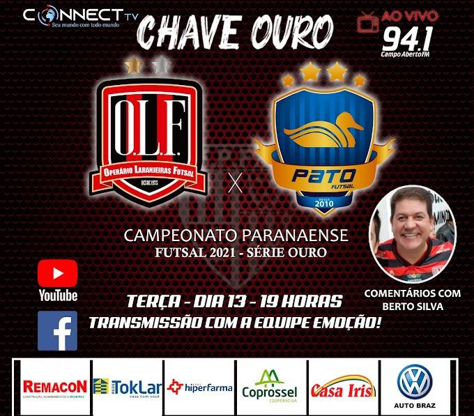 É hoje! Operário Laranjeiras x Pato Futsal e você vai assistir pela ConnecTV e ouvir pela Campo Aberto FM 94.1