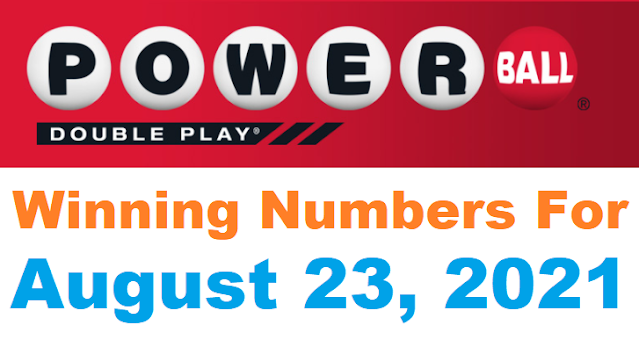 PowerBall Double Play Winning Numbers for August 23, 2021