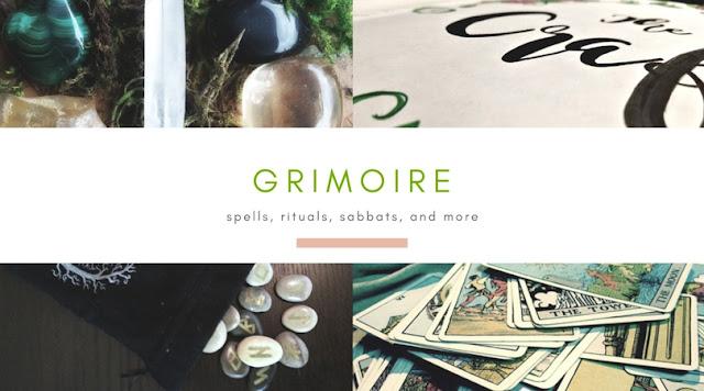 Grimoire: Spells, Rituals, Sabbats, and More