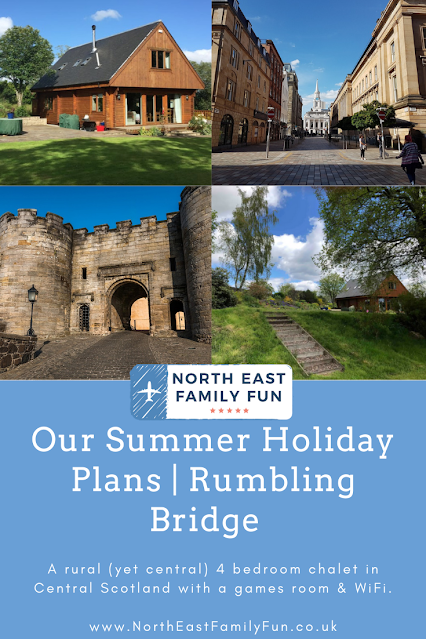 Our Summer Holiday Plans | Rumbling Bridge