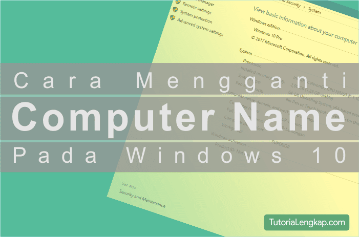 Tutorialengkap Cara Mengganti Computer Name pada Windows 10
