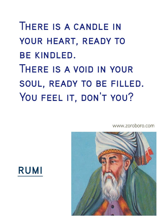 Rumi Quotes. Heart, Rumi Inspirational Quotes, Rumi Love Quotes, Rumi Soul Quotes, Rumi Peace Quotes, Rumi Wisdom Quotes, Rumi Passion Quotes, Rumi Women Quotes & Rumi Silence Quotes. Rumi Poems, Rumi Poetry