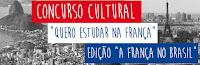 Concurso Cultural 'Quero estudar na França'