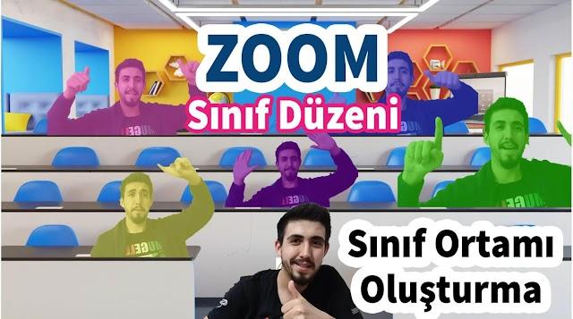 Zoom Sınıf Ortamı Nasıl Yapılır? | Zoom 3D (immersive) Sınıf Düzeni Oluşturma