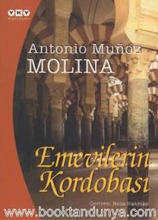 Antonio Munoz Molina - Emevilerin Kordobası