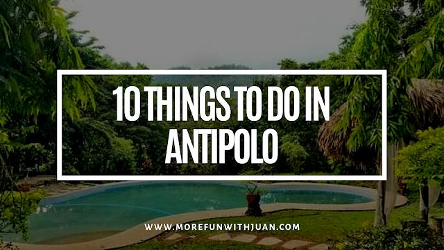 Antipolo resorts Antipolo tourist spot Antipolo overlooking Antipolo barangays Antipolo Metro Manila History of Antipolo Kasaysayan ng Antipolo
