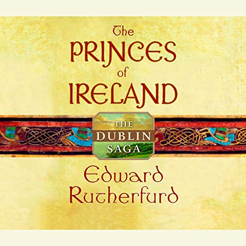 Princes of Ireland The Dublin Saga St. Patrick's Day book