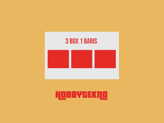 Cara Membuat 3 Box Dalam 1 Baris Menggunakan CSS