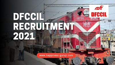 DFCCIL Recruitment 2021 - Apply Online for 1074 Vacancy