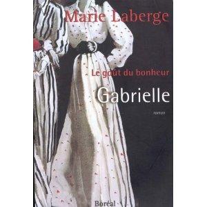 Laberge, Marie - Le gout du bonheur tome 1. 2. 3