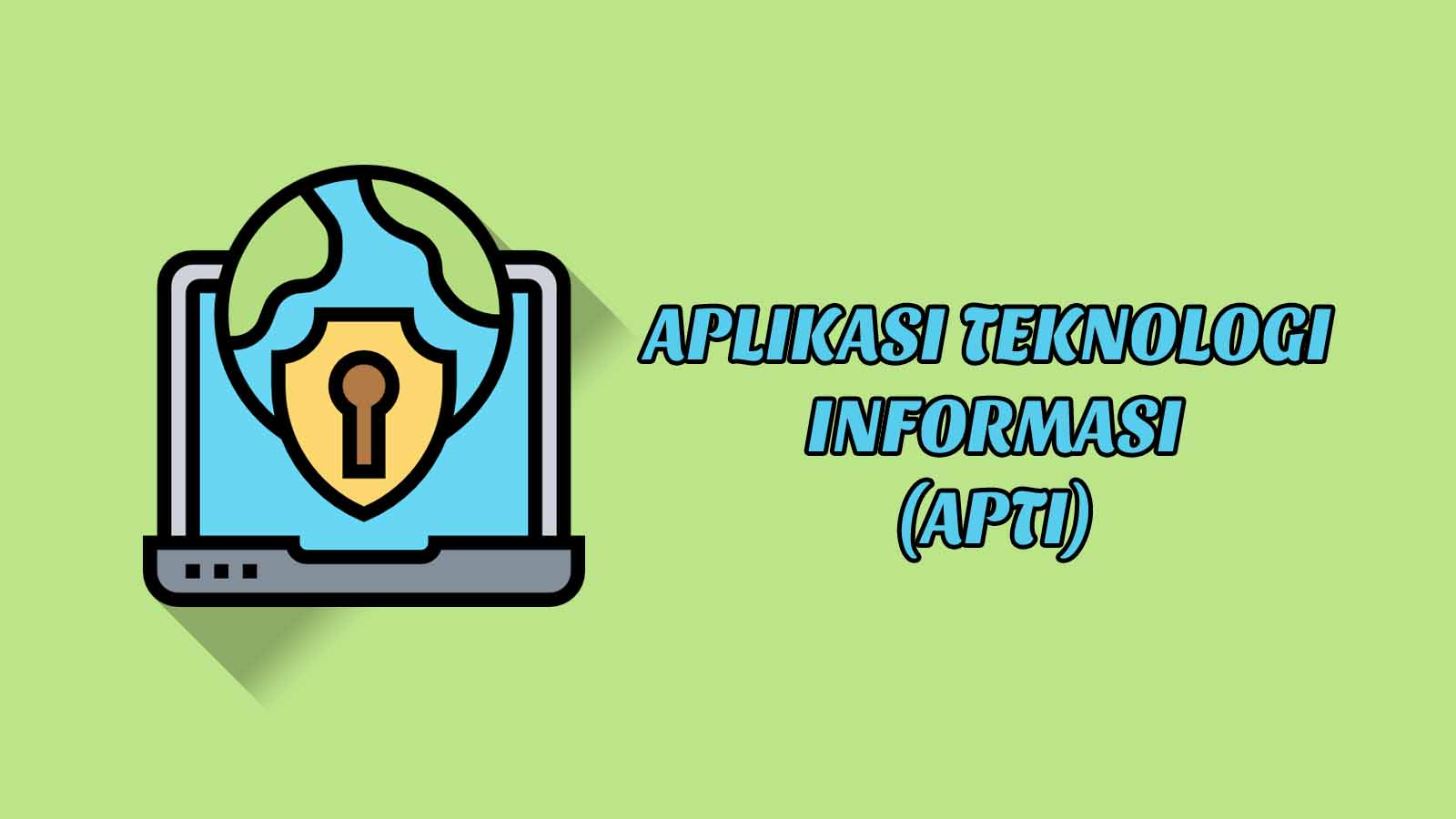 Daftar Isi - Aplikasi Teknologi Informasi (APTI)